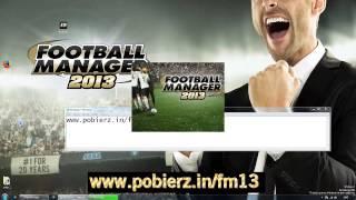 Football Manager 2013 Download, Pobierz Pełna Wersję Fm 13