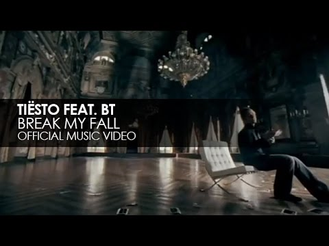 Tiësto feat. BT - Break My Fall