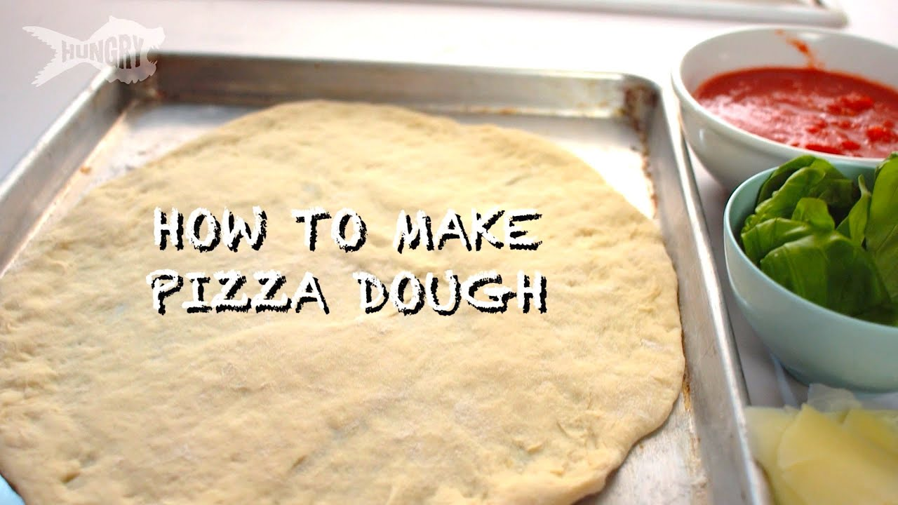 How to Make Pizza Dough From Scratch! - YouTube