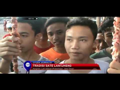 Tradisi Sate Lantjheng di Probolinggo, Jawa Timur - NET5
