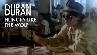 Hungry Like The Wolf – Duran Duran
