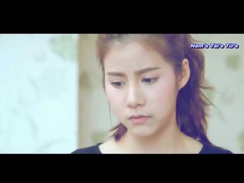 MV Thái Lan Cảm Động Về Tình Yêu 2017   Chỉ Là Dối Lòng   MV 2017