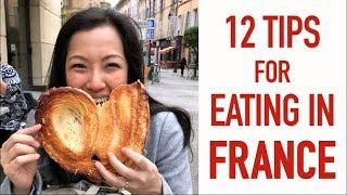 12 Tips for Eating in France - Bonus Episode!