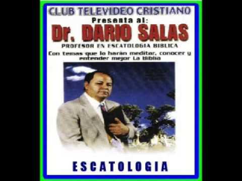 ''Escatologia'' Dr. Dario Salas