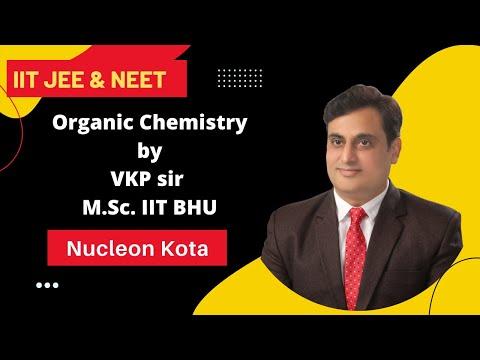 Basic organic Chemistry # 01 | VKP Sir | IIT JEE MAIN + ADVANCED | AIPMT | CHEMISTRY | NUCLEON KOTA