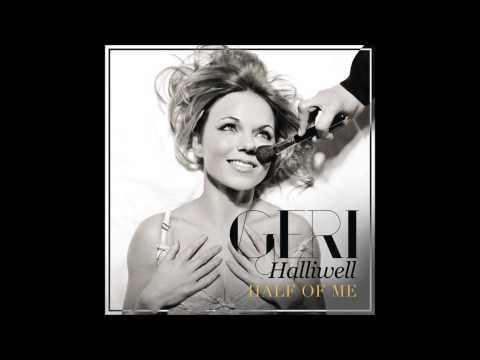 Geri Halliwell - Half Of Me