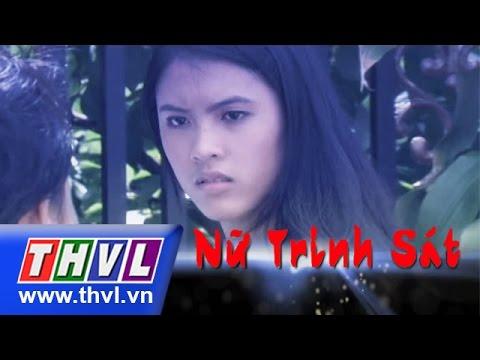 THVL | Nữ trinh sát - Tập 8