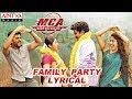 Family Party Lyrical MCA Movie Songs Nani Sai Pallavi DSP Dil Raju Sriram Venu
