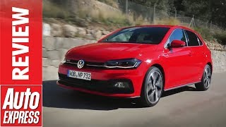 2018 Volkswagen Polo GTI review - is 197bhp enough to take on the Ford Fiesta ST?. Auto Express.