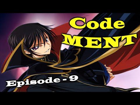 Code MENT - Episode 9
