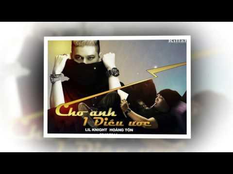 Cho anh một điều ước - LK ft Hoàng Tôn   Rapper LK 2014