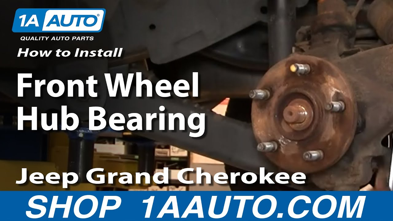 How To Install Replace Front Wheel Hub Bearing Jeep Grand