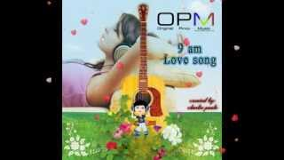 OPM 9 am Love song