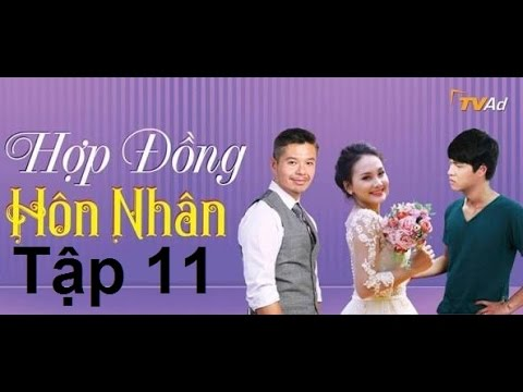 Hợp Đồng Hôn Nhân Tập 11 VTV1