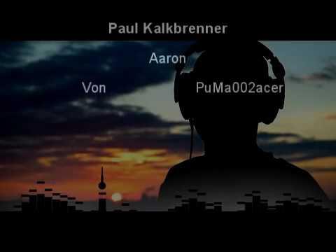 Von Paul Kalkbrenner Aaron