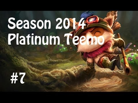 League of Legends Platinum Teemo Season 2014 Ranked 7