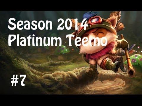 League of Legends Platinum Teemo Season 2014 Ranked 7