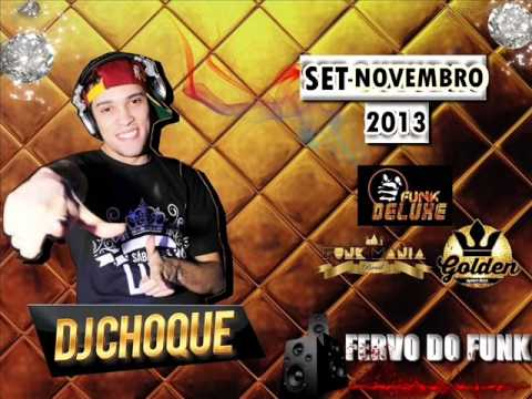 SET NOVEMBRO - O FERVO DO FUNK - ((DJ CHOQUE))