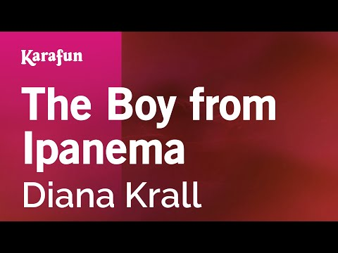 Karaoke The Boy From Ipanema - Diana Krall *
