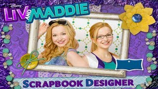 Disney's Liv And Maddie Scrapbook Designer