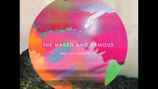 The Naked And Famous Girls Like You