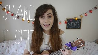 Taylor Swift Shake It Off| Ukulele Cover!