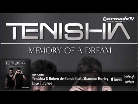 Tenishia & Ruben de Ronde feat. Shannon Hurley - Love Survives ('Memory of a Dream' preview)