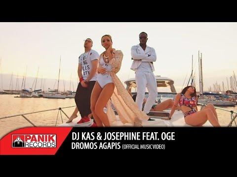 DJ KAS & JOSEPHINE feat. OGE - Dromos Agapis