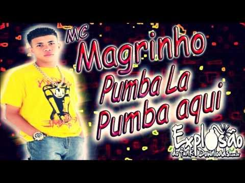 MC Magrinho - Pumba La Pumba Aqui  (DJ Caverinha)