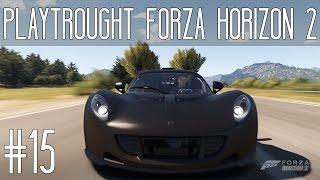[Forza Horizon 2] #15 Déjà La Finale ?!