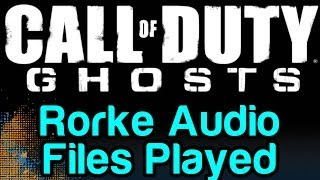 COD Ghosts Rorke Audio Files Played Out (Call Of Duty