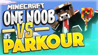 ONE NOOB VS PARKOUR ( Minecraft Funny Videos & Moments - Parkour ) - Duration: 12:53.