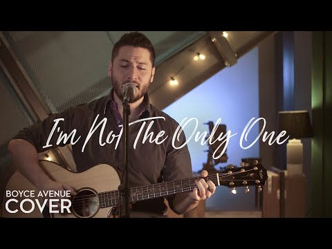 I'm Not The Only One - Sam Smith(Boyce Avenue acoustic cover) on Spotify & iTunes
