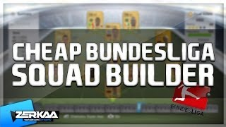 Cheap 6K Bundesliga Squad Builder | FIFA 14