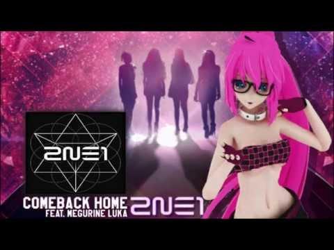 (2ne1)COME BACK HOME feat. 巡音ルカ