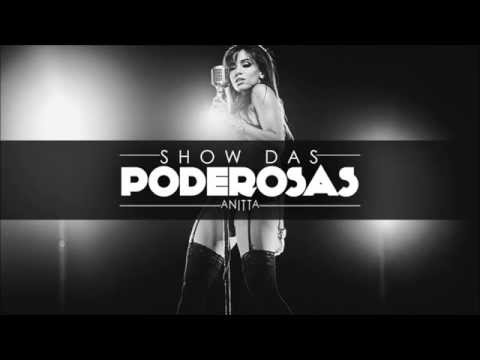 Anitta - Show Das Poderosas(Instrumental sem playback com Backing vocal)
