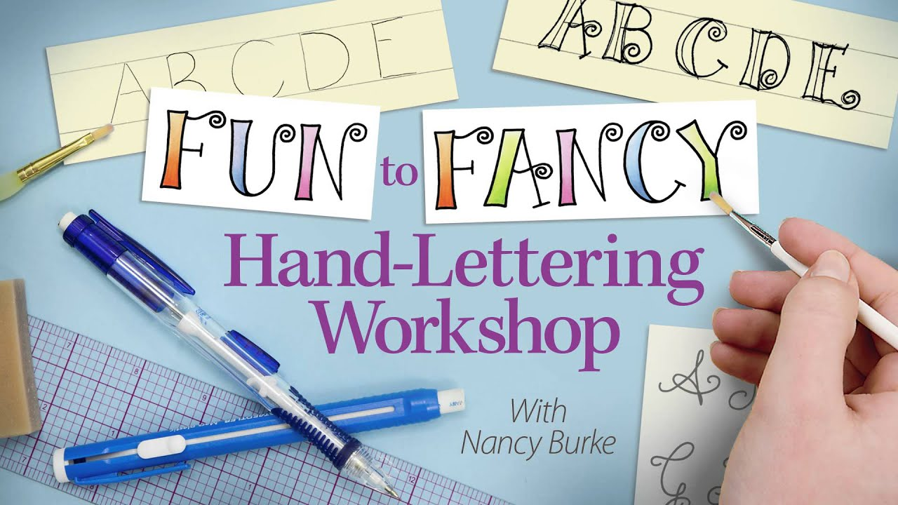 Fun To Fancy Hand Lettering Calligraphy Workshop An