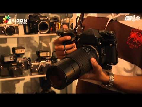 Góc lạ quen số 34 - Bộ Sưu tập máy ảnh của anh Huỳnh Phú Thạnh Phần 1