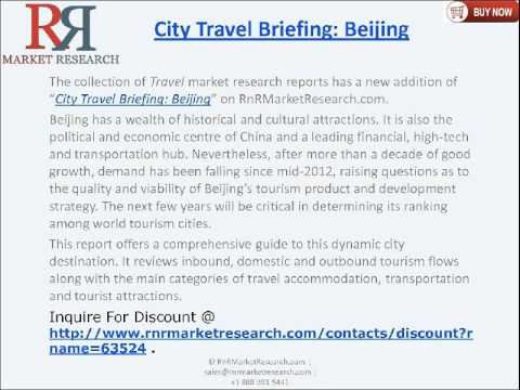 City Travel Briefing Beijing