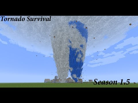 Minecraft Tornado Survival Season 1.5 Episode 1
