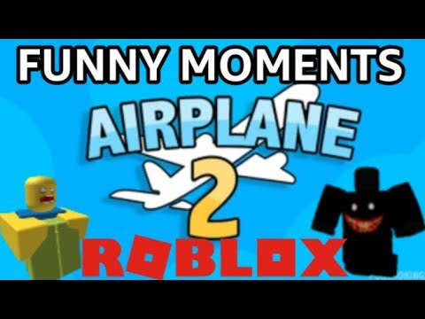 Roblox Airplane 2 Funny Moments