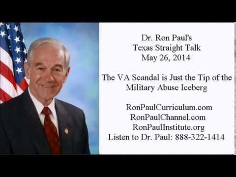Ron Paul: VA Scandal is Just the Tip of the Military Abuse Iceberg
