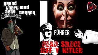 GTA SAN ANDREAS Mod Terror Cj Vs Hitler, Jeff The