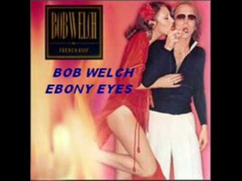 Bob welch ebony eyes