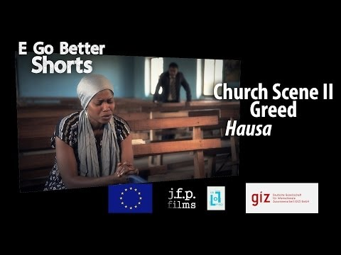 E Go Better SHORTS: Greed (Hausa) /Microfinance Education