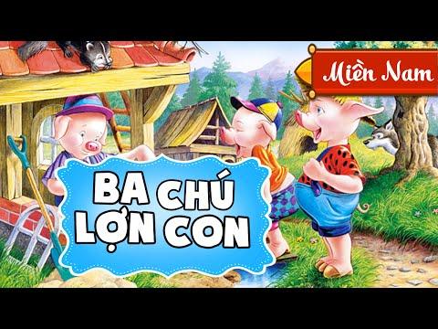 Ba Chú Heo Con | Truyện Cổ Tích Hoạt Hình | Giọng miền Nam [Full HD 1080p]