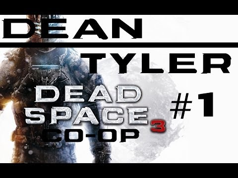 Dead Space 3 - Let's Play #1 - Co Op Campaign - Remember, Double Tap