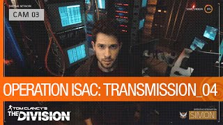 Tom Clancy's The Division - Operation ISAC: Transmission 04