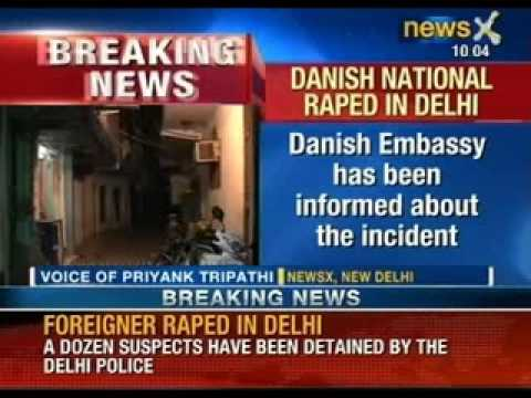 Danish citizen was allegedly gang raped in the capital - NewsX