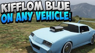 GTA 5 ONLINE: HOW TO GET KIFFLOM BLUE ON ANY CAR! SECRET